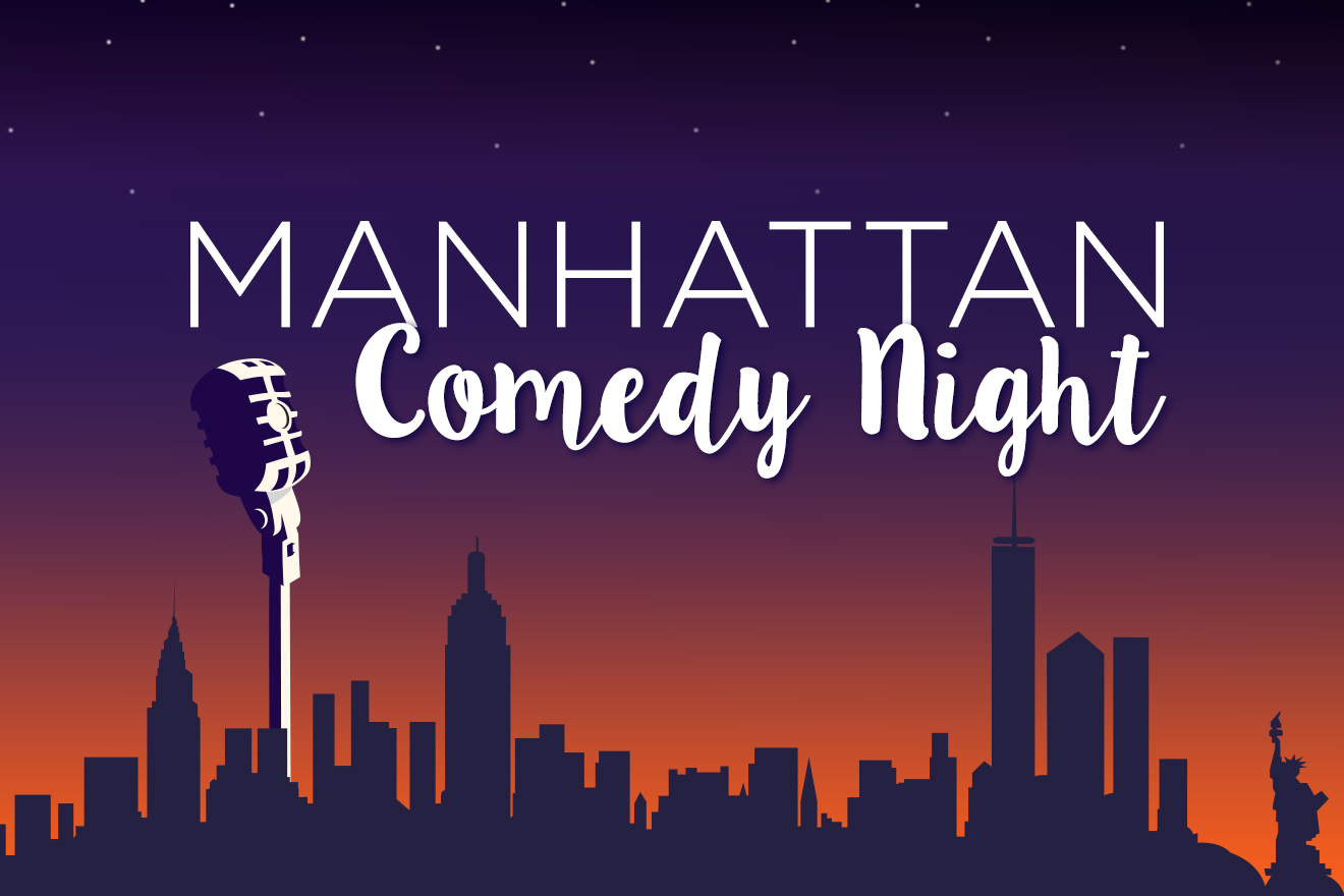 Manhattan Comedy Night June 2018