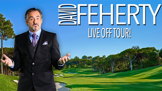 David Feherty: Live Off Tour!