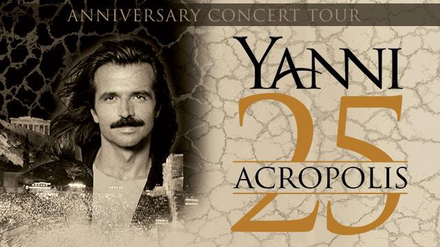 Yanni 25 –  Acropolis Anniversary Concert Tour