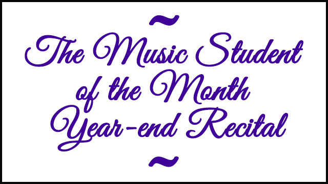 The Music Student of the Month Recital