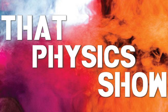 That Physics Show