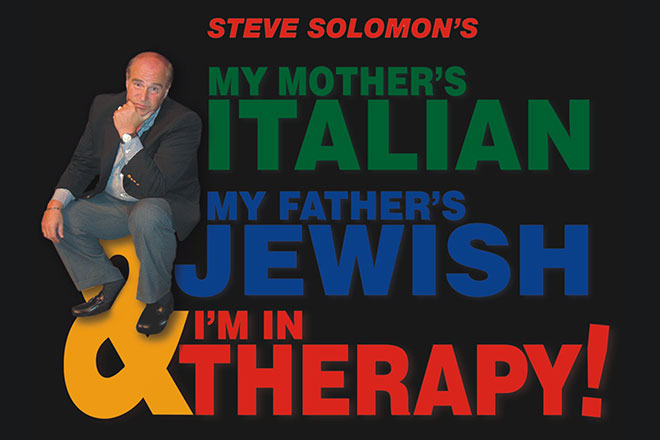 Steve Solomon's My Mother's Italian, My Father's Jewish and I'm in Therapy