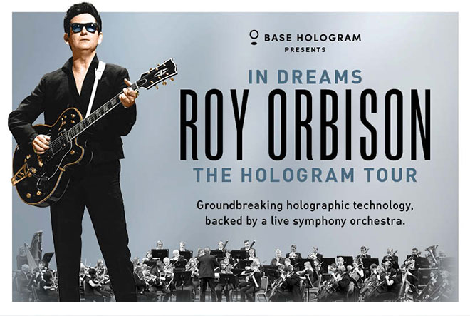 In Dreams: Roy Orbison in Concert – The Hologram Tour