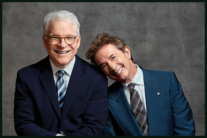 "Steve Martin and Martin Short: ""Now You See Them, Soon You Won't"""