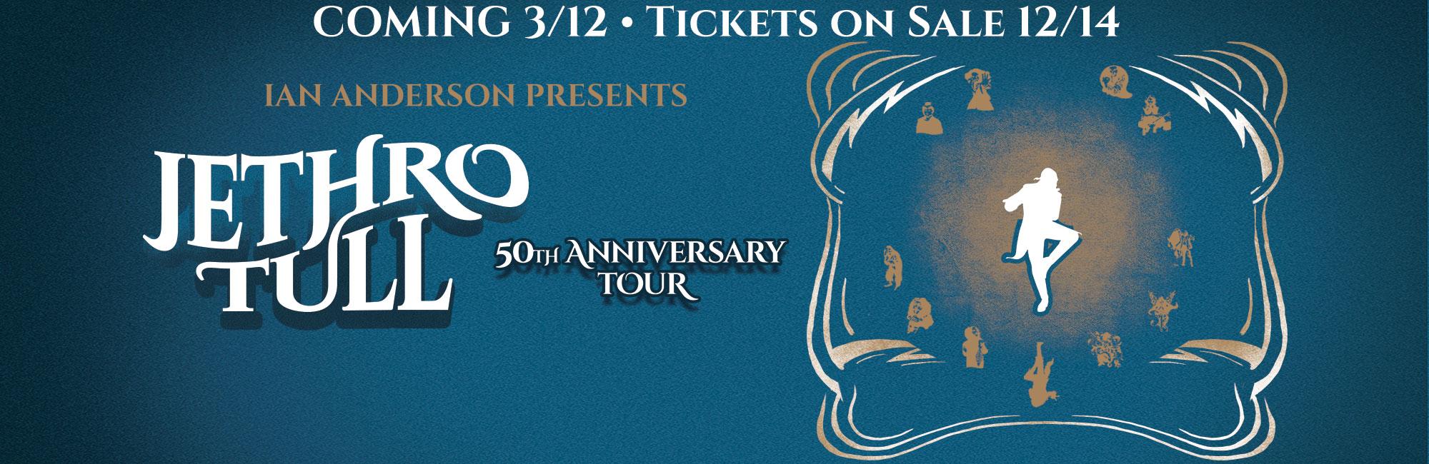Ian Anderson Presents Jethro Tull: 50th Anniversary Tour
