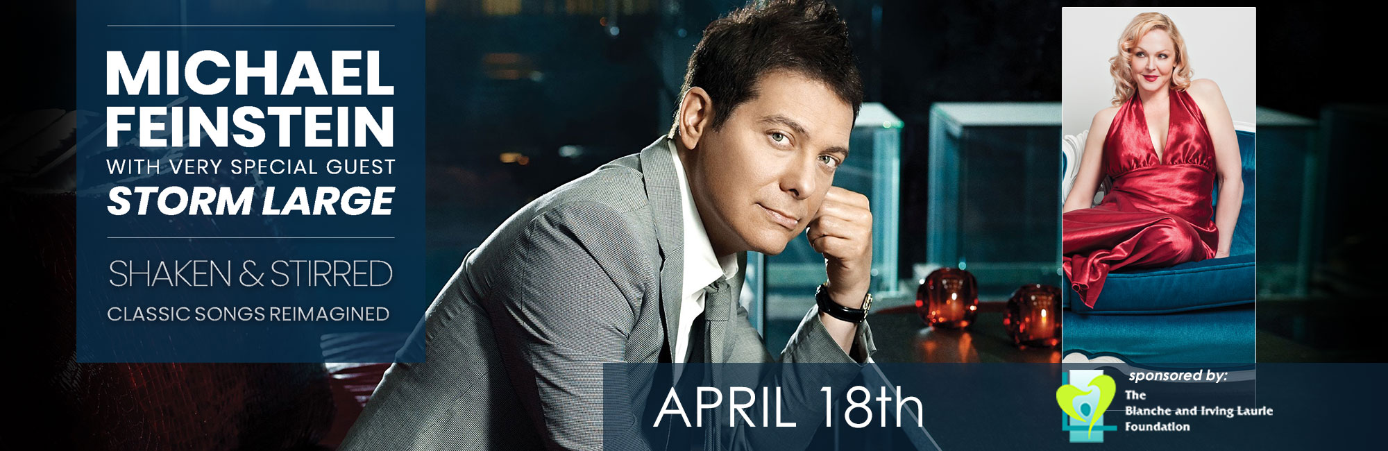 Michael Feinstein with very special guest Storm Large